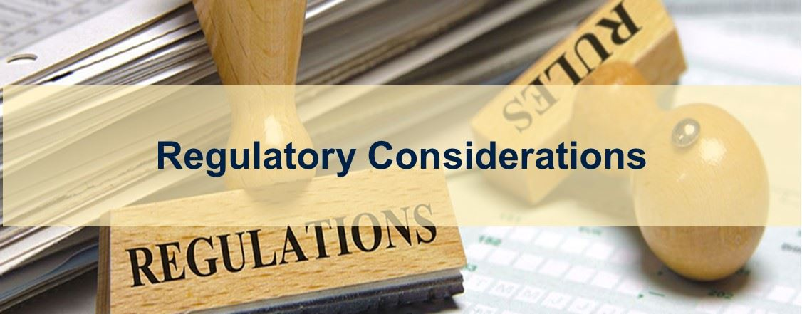 regulatory considerations real pic